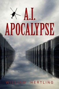 Cover of AI Apocalypse: Book Two in The Singularity Series